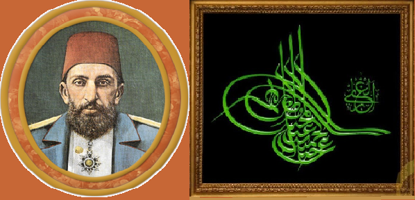 TAPUSU OSMANLI PADIŞAHI SULTAN ABDÜLHAMITTE Sultan 2. Abdülhamid Han Osmanlı Padişahı
