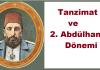 Tanzimat Ve 2. Abdülhamit Dönemi Han Osmanlı İmparatorluğu Padişah Abdülhamit