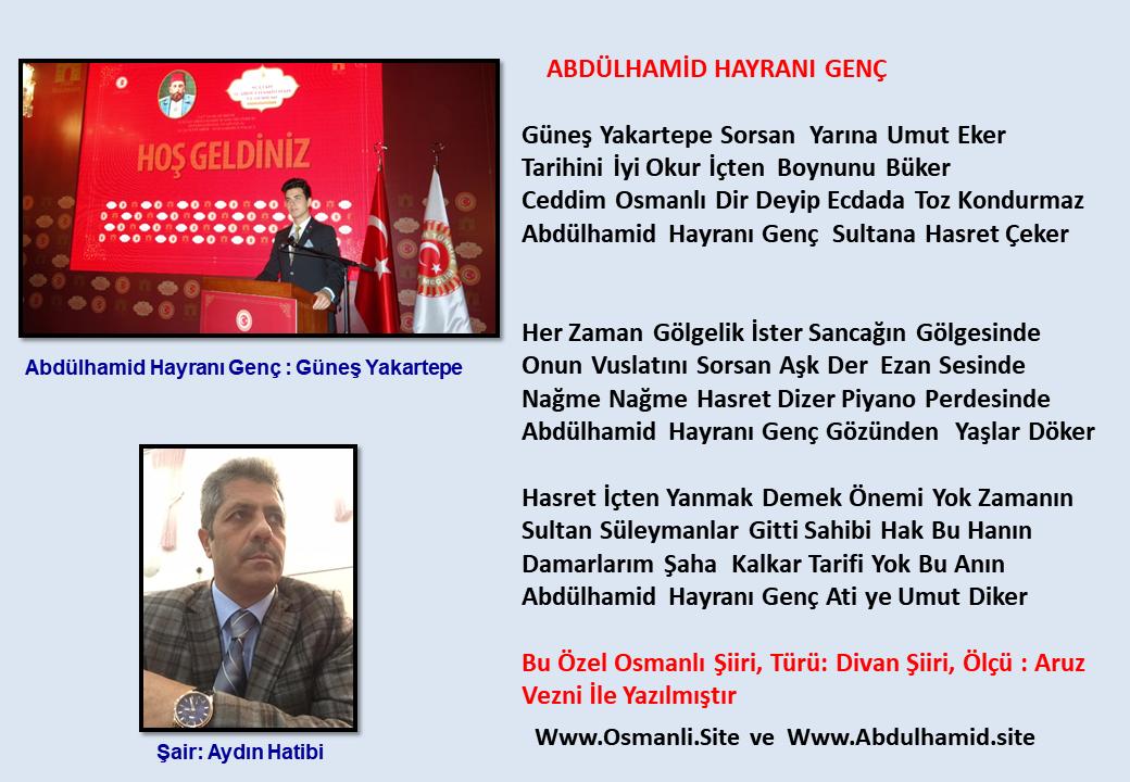 ABDÜLHAMİD HAYRANI GENÇ Güneş Yakartepe Şair Aydın Hatibi Genç Besteci Osmanlı Abdulhamit Şiirleri Türü Divan Şiiri Ölçü Aruz Vezni
